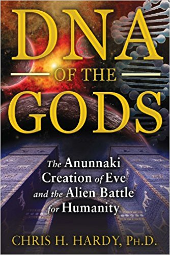 DNA of the Gods book by Chris H. Hardy